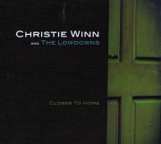 Christie Winn & The Lowdowns - Closer To Home - Cover Image